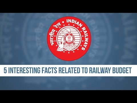 5 Interesting Facts Related To Railway Budget
