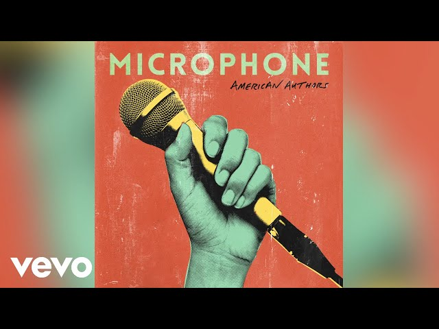 American Authors - Microphone (Audio)