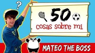 50 COSAS SOBRE MI * Conoce mejor a MATEO HAACK