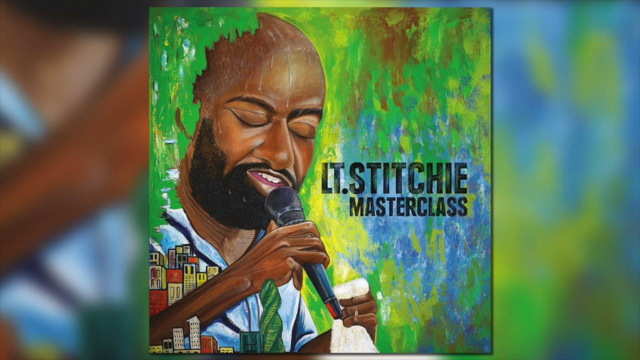 Download Lt. Stitchie - Masterclass Full album (Official Audio)