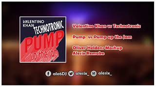 Valentino Khan vs Technotronic - Pump vs Pump Up The Jam (Oliver Heldens Mashup) [Alesix Remake]