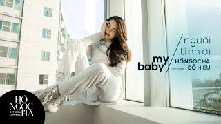 My Baby - Hồ Ngọc Hà (OFFICIAL)