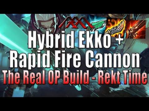 Hybrid Ekko + Rapid Fire Cannon - The True OP Build - League of Legends