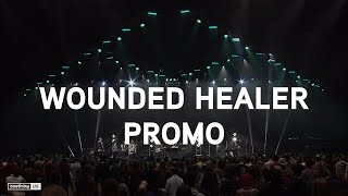 """Wounded Healer + Spontaneous"" Promo 