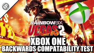 Rainbow Six Vegas 2 - Xbox One Backwards Compatability Test