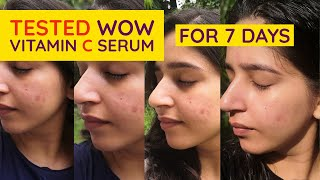I used WOW Vitamin C Serum for a week | Honest Review | Ishita Bathla