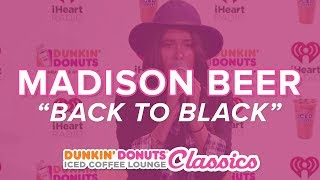Madison Beer Covers Back To Black Live  Classics