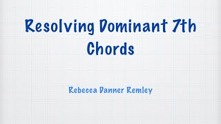 resolving dominant 7th chords