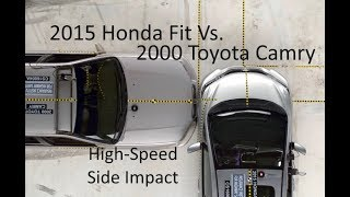 2015 Honda Fit Vs. 2000 Toyota Camry IIHS High-Speed Side Impact (50 Mph)