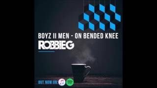 Boyz ii Men - On Bended Knee (RobbieG Remix)
