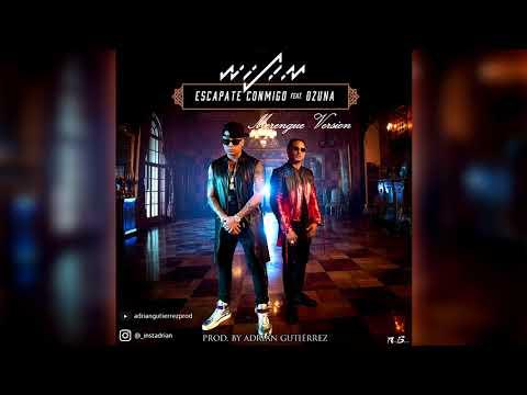 Wisin Feat. Ozuna - Escápate Conmigo (Merengue Version) Prod. Adrián Gutiérrez