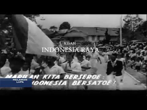 Melawan Lupa - Kisah Indonesia Raya