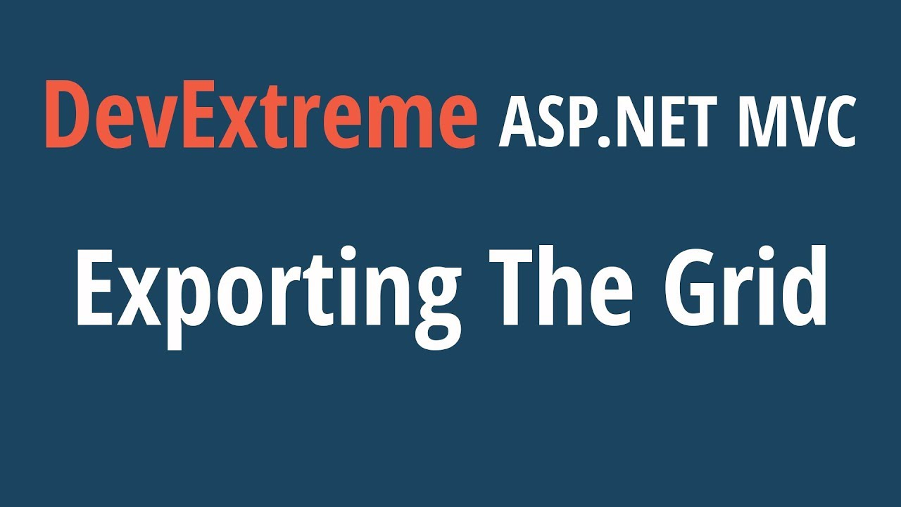DevExtreme ASP NET MVC Grid: Exporting the Grid