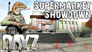 Funny DayZ Standalone Gameplay - SUPERMARKET SHOWDOWN