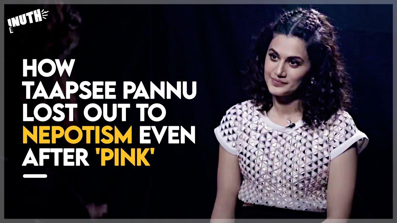 Tapsee Pannu On Nepotism - Telugu Movies