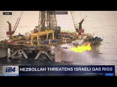 Hezbollah Threatens Israel's Gas Drilling Operations