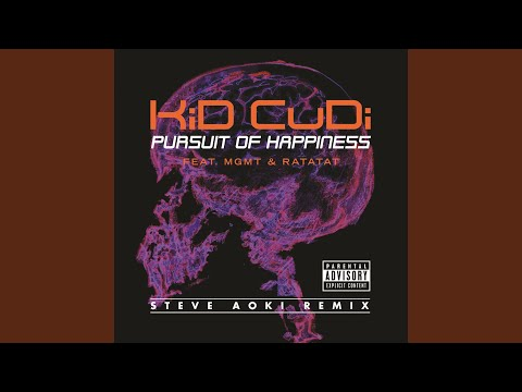Pursuit Of Happiness (Extended Steve Aoki Remix) (Explicit)