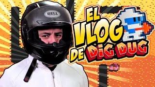 El Vlog De: Dig Dug