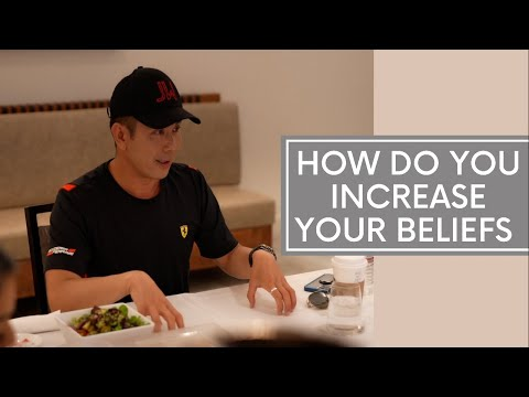How Do You Increase Your Beliefs