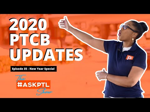 The Pharmacy Tech Updates For The PTCB Exam In 2020? - #AskPTL Show Ep35 | Pharmacy Tech Lessons