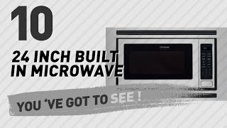 24 Inch Built In Microwave // New & Popular 2017