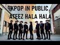 KPOP IN PUBLIC Ateez 에이티즈 - Hala Hala dance cover by Team Nuggets