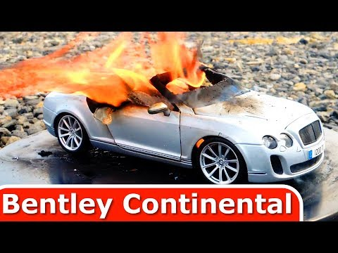 Burning My Bentley Continental - The Car Is On FIRE - But Why??? Model Toy Car
