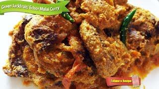 Kathal (Echor) recipe | Raw Jackfruit Curry | Kathal kofta curry recipe | Bengali recipes