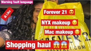 Small Shopping haul /Forever 21/NYX makeup/Mac (fault language)