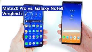 Huawei Mate 20 Pro vs. Samsung Galaxy Note9: Die Flaggschiffe im Vergleich (deutsch)
