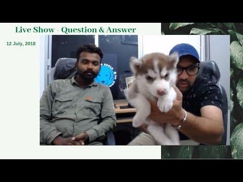 Part 1 - Live Show - Question & Answer -12 July, 2018
