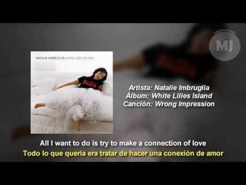 Letra Traducida Wrong Impression de Natalie Imbruglia