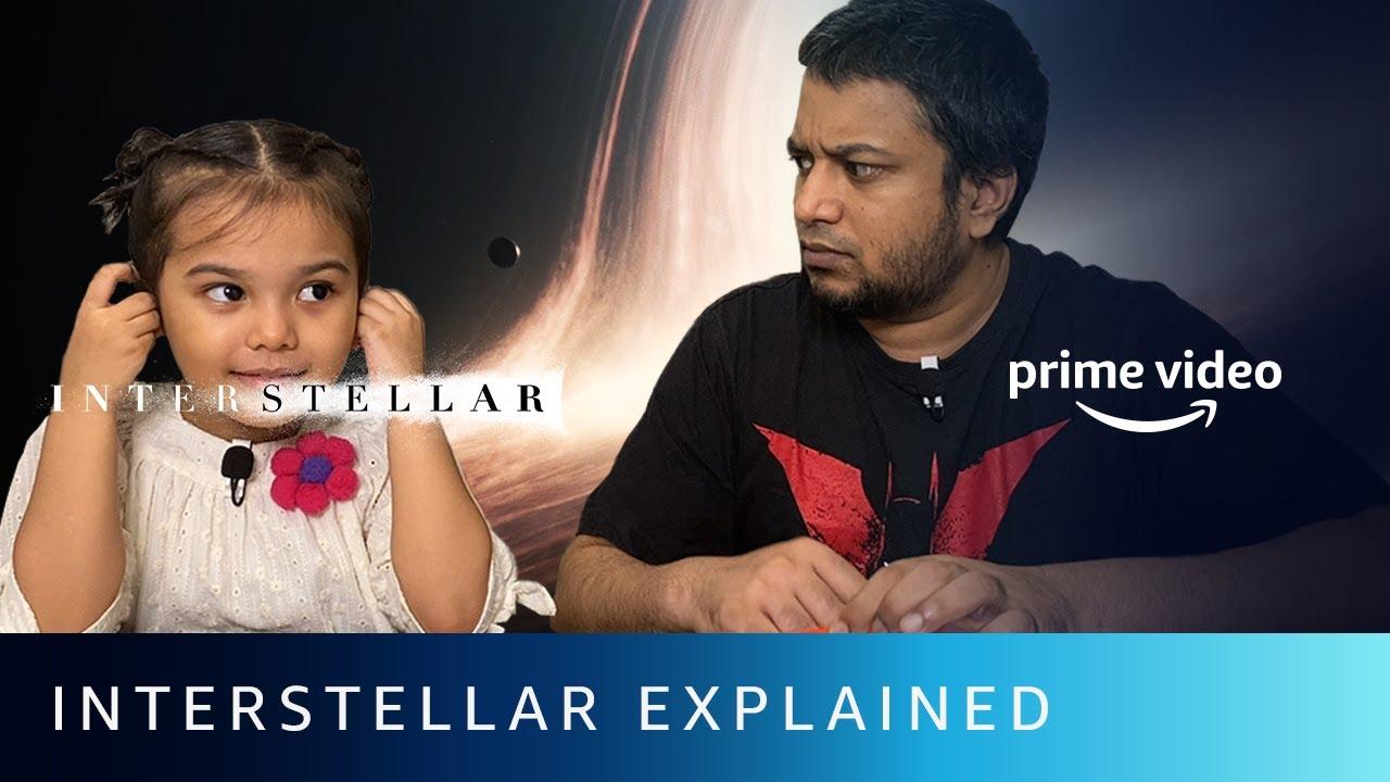 Interstellar Explained Ft. @Hoezaay and Chloe   Amazon Prime Video