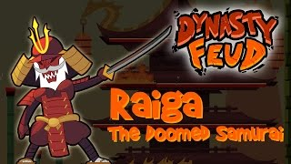 Raiga, the Doomed Samurai. Dynasty Feud
