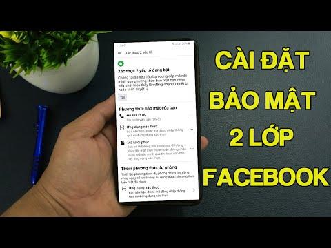 Hướng Dẫn Cài Đặt Bảo Mật 2 Lớp Trên Facebook Mới Nhất