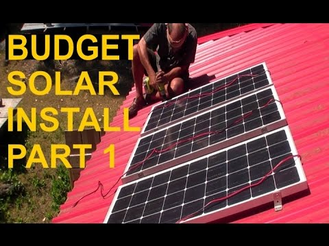Budget Solar Installation Part One