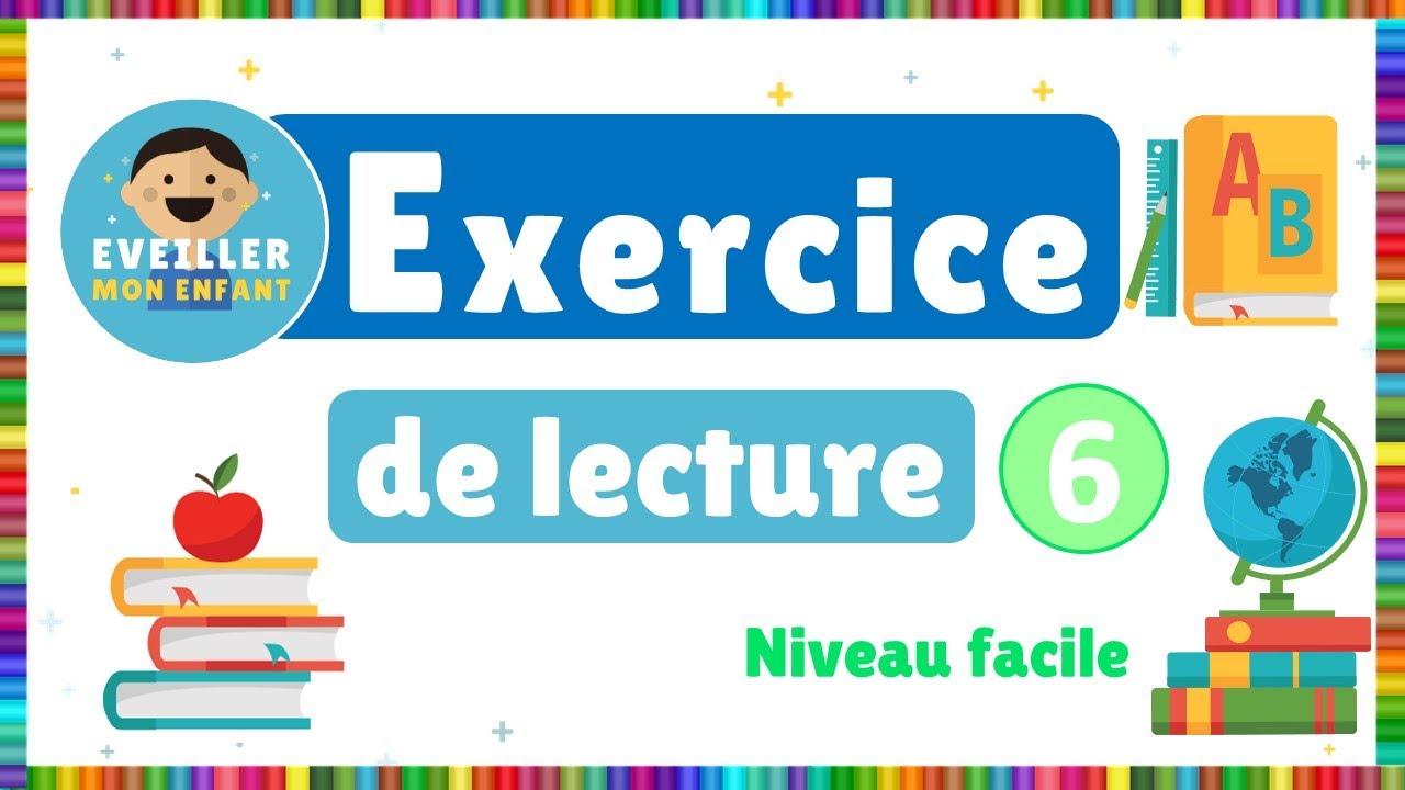 Exercice de lecture 6 -  Niveau facile
