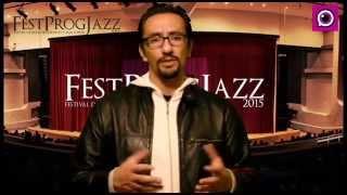 Recomendaciones para ir al Fest Prog Jazz 20115