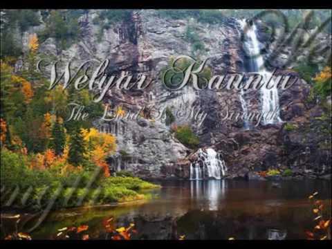 The Lord Is My Strength - Welyar Kauntu