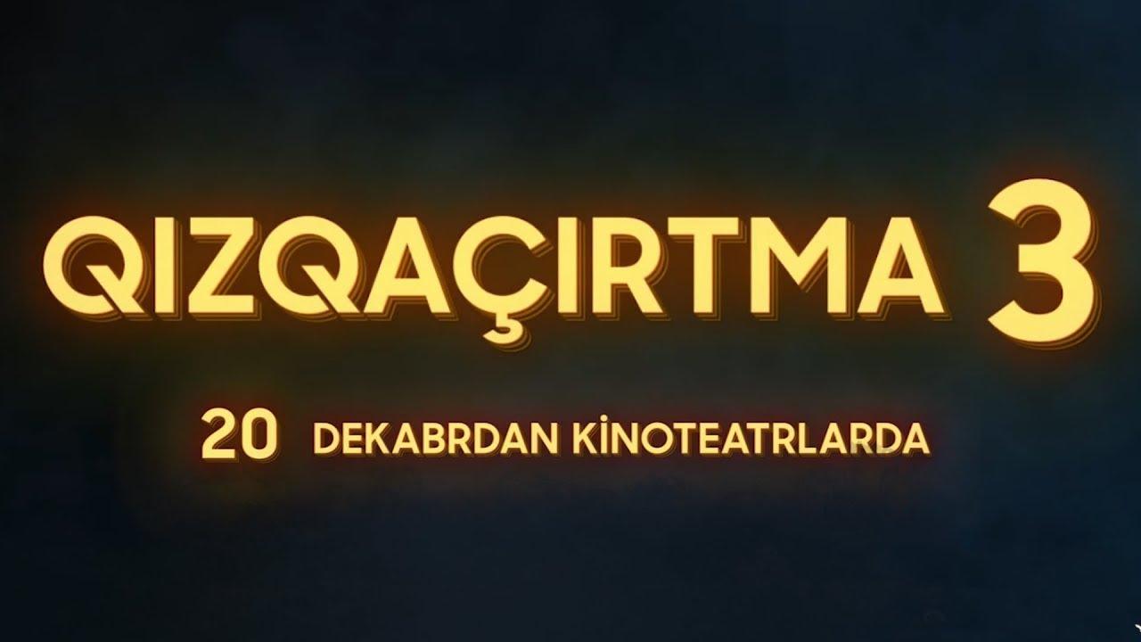 Qizqacirtma 3 Tam Versiya Youtube
