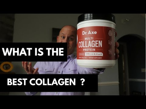 What Is The Best Collagen Supplement 2018 Dr. Axe ?