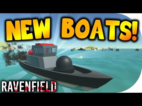 "RAVENFIELD | ""NEW BOATS & MAP UPDATE!"" 