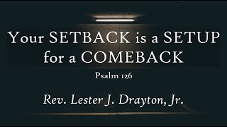 Your Setback Is a Setup for a Comeback