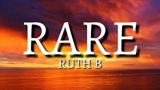 Ruth B. - Rare [Lyrics/Lyric]