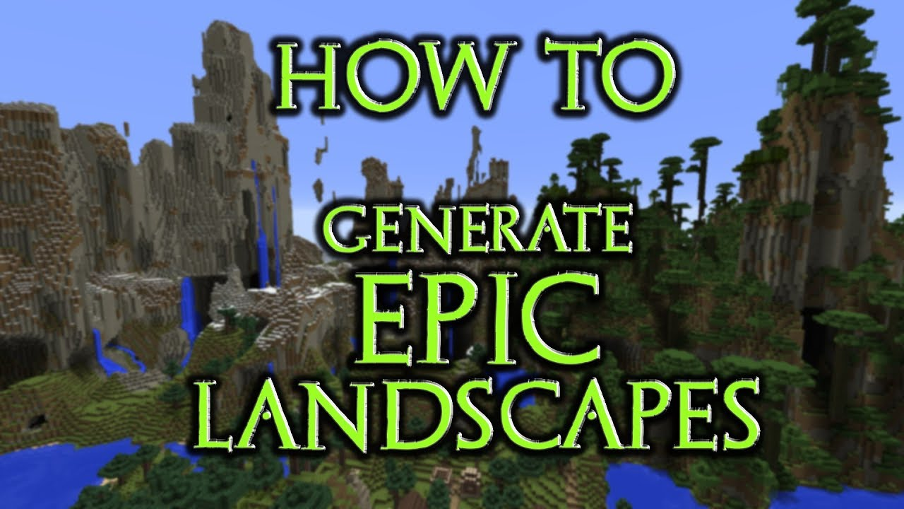How To Generate Epic Terrain in Minecraft (Custom World/Minecraft Epic  Landscape Tutorial)