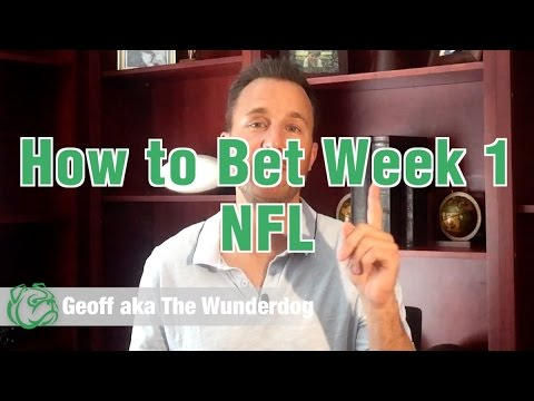 Wunderdog Sports: How to Bet Week 1 NFL