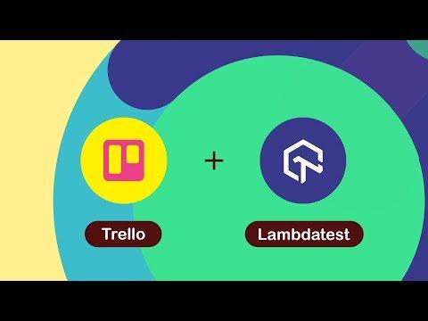 LambdaTest + Trello Integration - One Click Bug Logging