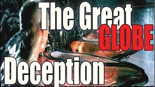 "The ""Great"" Globe Deception"