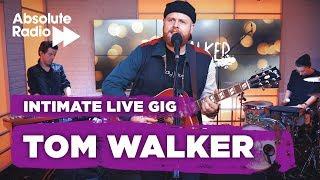 Tom Walker - Just You And I - Live Gig Video