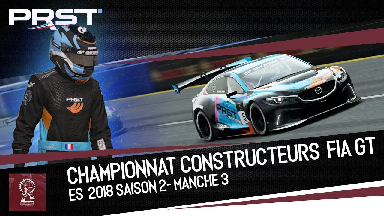 GRAN TURISMO SPORT : ES2 MANCHE 3 - CONSTRUCTEUR FIA GT I Catastrophique !!